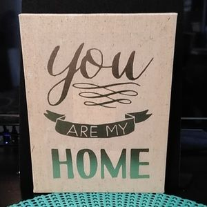 You Are My Home Wall Art Decor